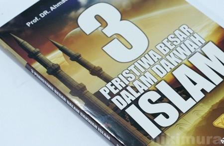 Buku 3 Peristiwa Besar Dalam Dakwah Islam
