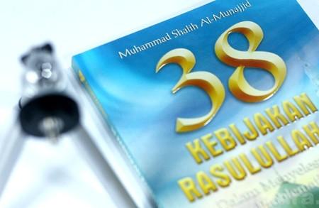 Buku 38 Kebijakan Rasulullah