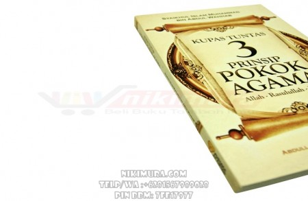 Buku Islam Kupas Tuntas 3 Prinsip Pokok Agama