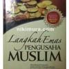 Buku Langkah Emas Pengusaha Muslim