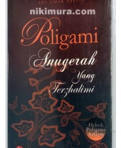 Buku Poligami Anugerah Yang Terzhalimi