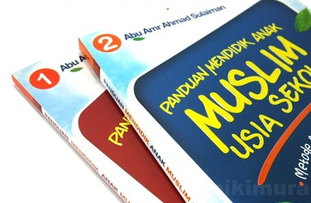 Buku Panduan Mendidik Anak Muslim Usia Sekolah (Darul Haq)