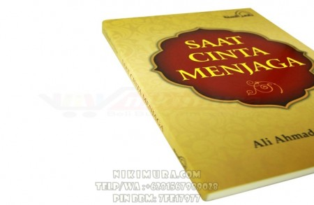 Buku Islam Saat Cinta Menjaga