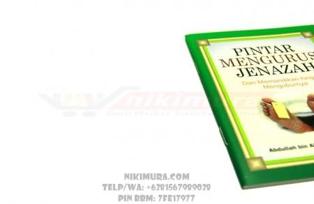 Buku Islam Pintar Mengurus Jenazah