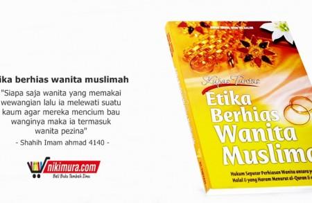 Buku Islam Etika Berhias Wanita Muslimah
