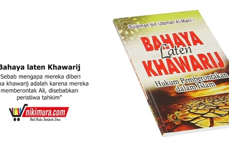 Buku Islam Bahaya Laten Khawarij