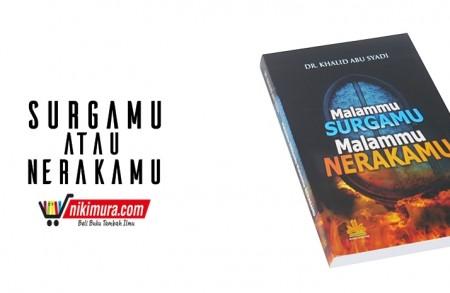 Buku Islam Surgamu Atau Nerakamu