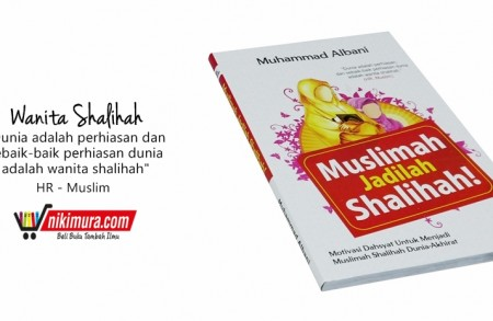 Buku Islam Muslimah Jadilah Shalihah