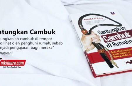 Buku Islam Gantungkan Cambuk Di Rumahmu