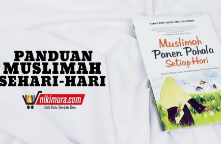 Buku Islam Muslimah Panen Pahala Setiap Hari