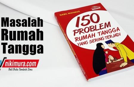 Buku Islam 150 Problem Rumah Tangga Yang Sering Terjadi (AQWAM)