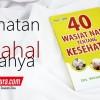 Buku Islam 40 Wasiat Nabi Tentang Kesehatan