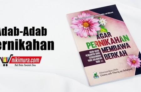 Buku Islam Agar Pernikahan Membawa Berkah