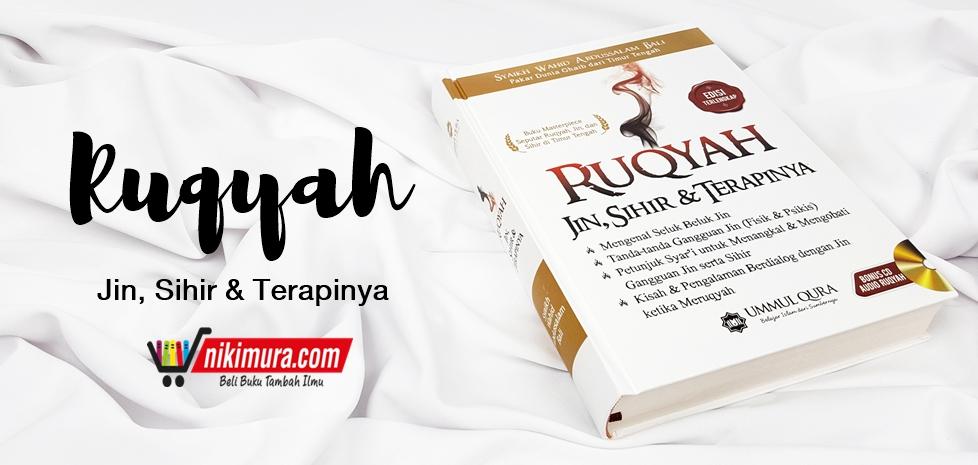 Buku Islam Ruqyah Jin Sihir Dan Terapinya