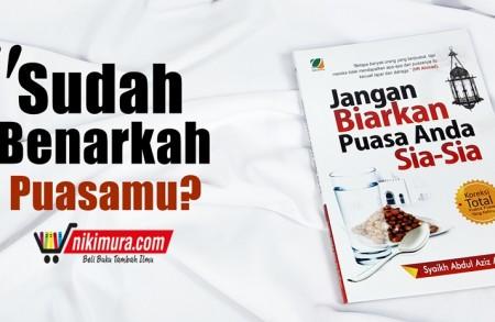 Buku Islam Jangan Biarkan Puasa Anda Sia-Sia