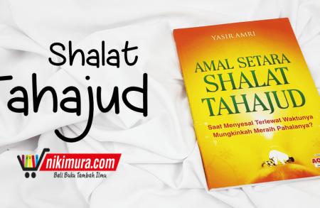 Buku Islam Amal Setara Shalat Tahajud (AQWAM)