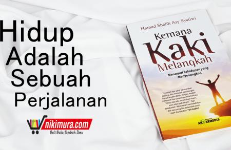 Buku Islam Kemana Kaki Melangkah