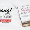 Buku Islam Cara Kita Mencintai Anak Yatim (AQWAM)