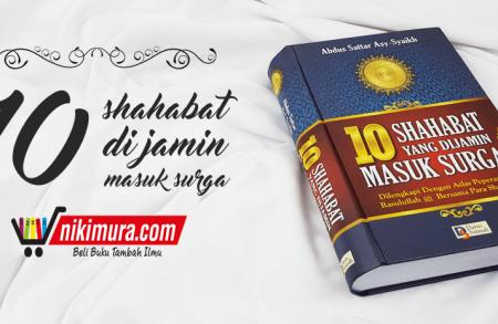Buku Islam 10 Sahabat Yang Dijamin Masuk Surga
