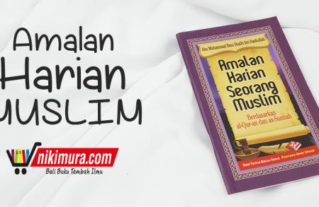 Buku Islam Amalan Harian Seorang Muslim