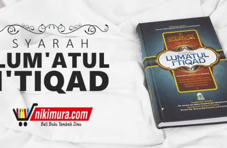 Buku Islam Syarah Lumatul Itiqad