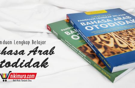 Buku Islam Panduan Lengkap Belajar Bahasa Arab Otodidak 2 Jilid