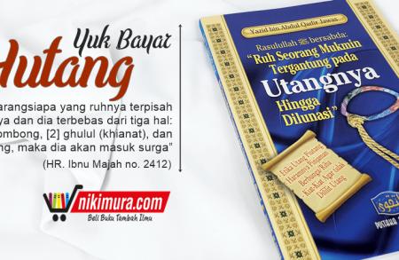 Buku Islam Ruh Seorang Mukmin Tergantung Pada Utangnya Hingga Dilunasi