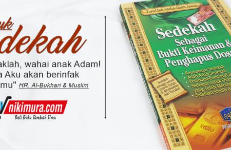 Buku Islam Sedekah Sebagai Bukti Keimanan Dan Penghapus Dosa