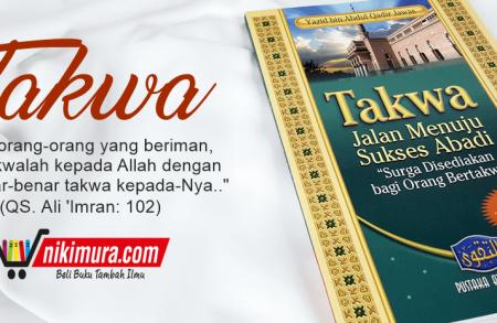 Buku Islam Takwa Jalan Menuju Sukses Abadi