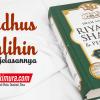 Buku Riyadhus Shalihin & Penjelasannya