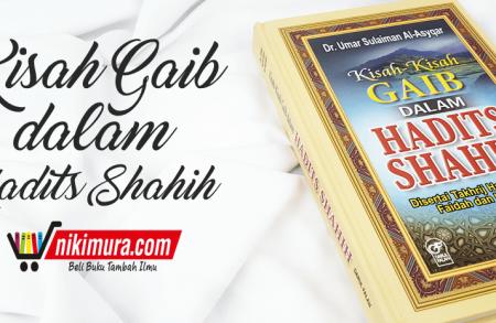 Buku Kisah-Kisah Gaib Dalam Hadits Shahih (Darul Falah)