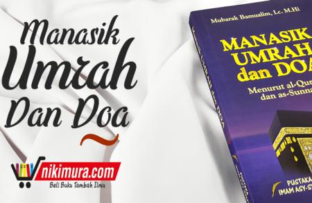 Buku Manasik Umrah Dan Do'a Menurut Al-qur'an Dan As-sunnah
