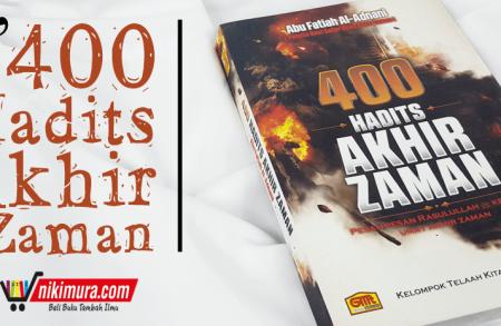 Buku 400 Hadits Akhir Zaman