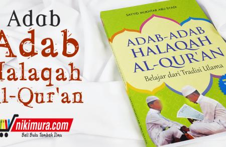 Buku Adab-adab Halaqah Al-Qur'an (AQWAM)