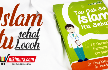 Buku Tau Gak Sih Islam Itu Sehat?