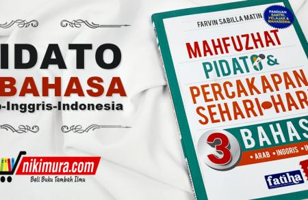 Buku Mahfuzhat Pidato aan Percakapan Sehari-hari 3 Bahasa (Arab-Inggris-Indonesia)