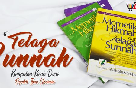 Buku Memetik Hikmah Dari Telaga Sunnah (3 Seri Terpisah)