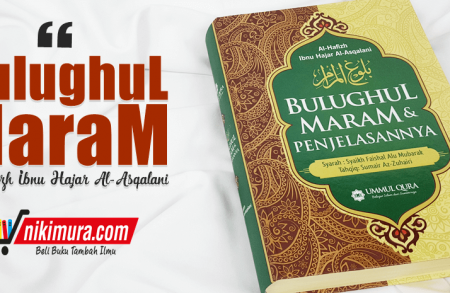 Buku Terjemah Bulughul Maram & Penjelasannya