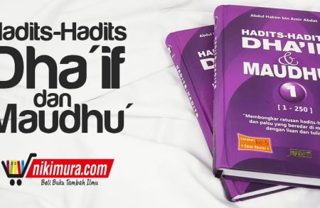 Buku Hadits-hadits Dha'if Dan Maudhu' (2 Jilid)