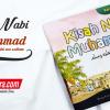 Buku Kisah Nabi Muhammad Shallallahu 'alaihi Wa Sallam (Edisi Buku Anak)