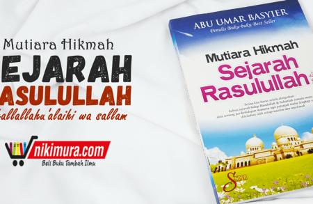 Buku Mutiara Hikmah Sejarah Rasulullah