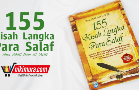 Buku 155 Kisah Langka Para Salaf
