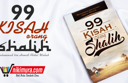 Buku 99 Kisah Orang Shalih (Darul Haq)