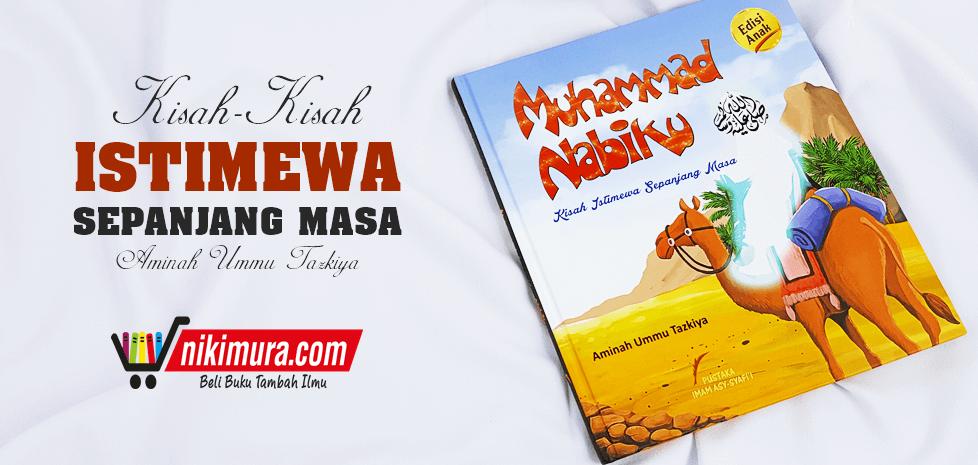 buku muhammad nabiku edisi anak