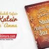 Buku Shahih Tafsir Ibnu Katsir Juz 'Amma (Pustaka Ibn Katsir)