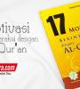 Buku 17 Motivasi Berinteraksi Dengan al-Qur'an