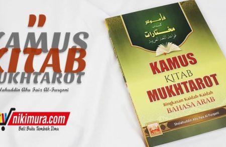 Buku Kamus Kitab Mukhtarot Ringkasan Kaidah-kaidah Bahasa Arab