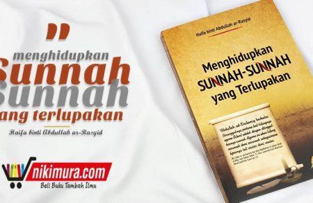 Buku Menghidupkan Sunnah-sunnah Yang Terlupakan (Pustaka Imam As Syafi'i)