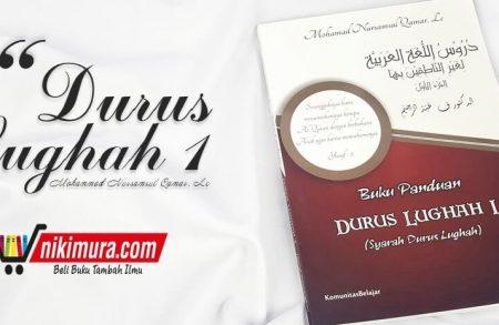 Buku Panduan Durus Lughah 1 (syarah Durus Lughah)