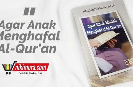 Buku Agar Anak Mudah Menghafal Al-Qur'an